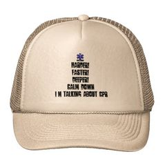 Cap / Hat, Multiple Color Choices - Harder! Faster! Deeper!Calm Down Talking About CPR Trucker Hat