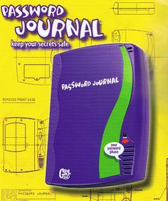 password journal. Always wanted one.
