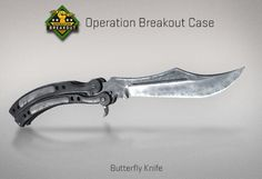 Counter-Strike Global Offensive: Operation Breakout Case: Butterfly Knife