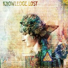Knowledge  Lost