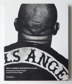 Hells Angels Motorcycle Club | Andrew Shaylor
