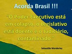 Pensamentos Soltos: Acorda Brasil