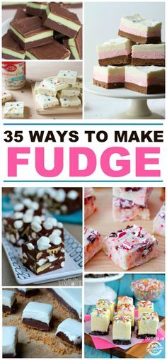 30 ways to make fudge!