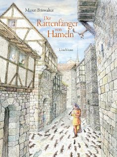 Der Rattenfänger von Hameln: Eine Sage nach den Brüdern Grimm von Maren Briswalter http://www.amazon.de/dp/3825178579/ref=cm_sw_r_pi_dp_HPWIub0TYTFX1