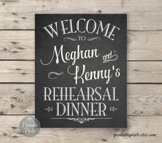 Rehearsal Dinner Sign Chalkboard Printable Welcome Sign | Etsy