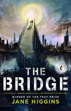 The Bridge- The Bridge is a gritty adventure set in a future world where fear of outsiders pervades everything. A heart-stopping novel about friendship, identity and courage from an exciting new voice in young-adult fiction.
