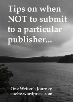 Don't submit to a publisher if you find yourself saying this one key phrase. #writing