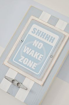 """""""no wake"""" zone - nautical nursery sign with cleat hook"""