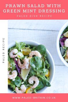 Prawn Salad with Green Mint Dressing   #Paleo #recipe #food #keto #diet