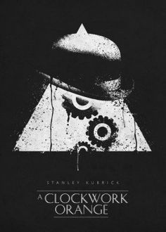 a clockwork orange movie movies classic posters stanley kubrick