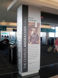 Custom desinged, printed, fabricated, and installed pillar graphics we made for the Denver Intn'l Airport.