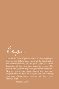 Moving Forward, Self Growth Inspirational Quotes & Poetry It's time to move forward from your past and write a new chapter ❤️ Peace Quotes, Hope Quotes, Self Love Quotes, Daily Quotes, Words Quotes, Quotes To Live By, Inspirational Quotes About Hope, Sayings, Poetry Quotes