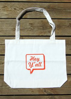 Hey Y'all Tote Bag by byMMcC on Etsy $16