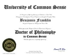 How many people today can claim a PhD in Common Sense?