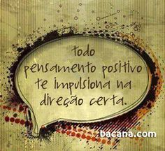 Positive Mind, Positive Vibes, Great Quotes, Inspirational Quotes, Dream Word, Portuguese Quotes, Special Words, Love Messages, More Than Words