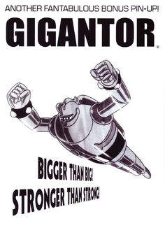 Image result for Gigantor Quotes