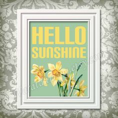 Printable Wall Art Typography Daffodil Hello Sunshine  by WaratahLane Sun solar yellow flowers green leaves Home décor digital print for nursery baby play room or kitchen modern style vintage antique flowers from old postcard