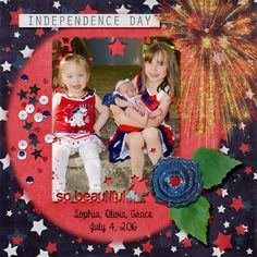 Our nieces, Grace, Sophia and Olivia. July 4, 2016.  Kit used: Rockets Red Glare by Aimee Harrison Designs Kit link: https://www.digitalscrapbookingstudio.com/personal-use/bundled-deals/rockets-red-glare-collection/