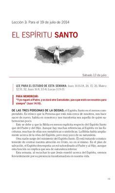 Leccion El Espiritu Santo by Escuela Sabatica via slideshare. Descarga aqui http://gramadal.wordpress.com/