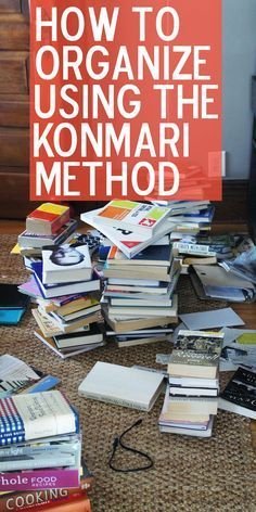 How to organize your house using the #KonMari method. I want to read this book!