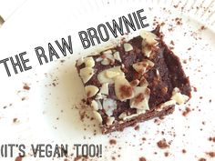 A brownie so healthy that you could eat it for breakfast, so delicious you wouldn't believe it's healthy. The raw/ vegan/ paleo brownie! All natural goodness.