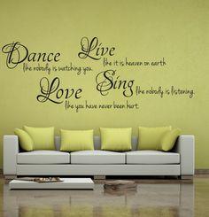 Wandtattoo  -  Dance Live Love Sing