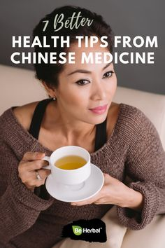 7 Better Health Tips from Chinese Medicine