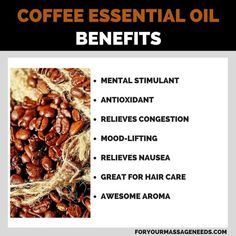 Coffee Essentail Oil Health Benefits Listed