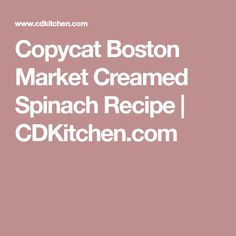 One bite of this rich and creamy copycat spinach dish and you'll know why it's so popular at Boston Market! Boston Market Creamed Spinach, Red Lobster Biscuits, Spinach Recipes, First Bite, Copycat Recipes, Dishes, Marketing, Tablewares, Dish