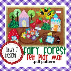 Hey, I found this really awesome Etsy listing at https://www.etsy.com/listing/127053209/felt-fairy-forest-play-mat-pdf-pattern