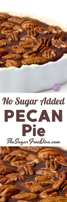 No Sugar Added Pecan Pie recipe is perfect as a holiday dessert. I like that it does not have all of the sugar in it. No Sugar Added Pecan Pie The average piece of pecan pie has about 31 grams of sugar and 63 carbs in it. Diabetic Desserts, Paleo Dessert, Low Carb Desserts, Diabetic Recipes, Low Carb Recipes, Dessert Recipes, Diabetic Foods, Splenda Recipes, Healthier Desserts