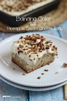 Banana Cake with Pineapple Cream Cheese Icing