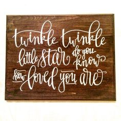 """Baby Nursery Sign - """"Twinkle Twinkle Little Star"""" - Hand Lettered Sign [wood sign, modern calligraphy, nursery gift, baby shower gift, cute] by inkwellLA on Etsy https://www.etsy.com/listing/247016102/baby-nursery-sign-twinkle-twinkle-little"""