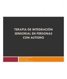 Terapia de integración sensorial en personas con autismo