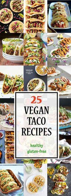 25 Mouthwatering Vegan Taco Recipes #vegan #glutenfree   Vegetarian Gastronomy http://www.VegetarianGastronomy.com