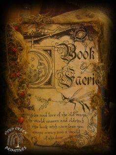 Primitive Spellbook Book of Faerie Halloween Prop Halloween Spell Book, Halloween Spells, Halloween Prop, Halloween Decorations, Wicca, Magick, Cold Creek, Dark Fairytale, Book Of Shadows