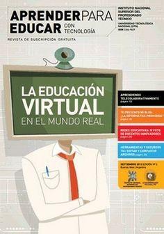 La Educación Virtual en el mundo real – Nuevo número gratuito de la revista Aprender para Educar con Tecnología