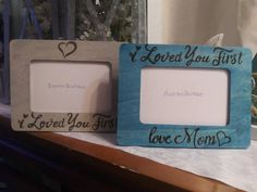 I Loved You First Rustic Engraved Wood 4 x 6 Picture Photo Frame