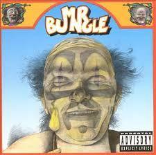 Spatiul cu prieteni: Mr. Bungle: California