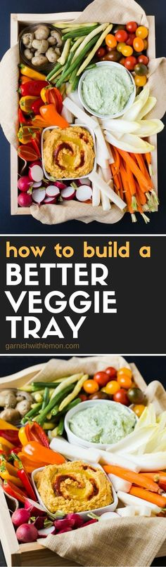 Don't miss our 6 simple suggestions for How to Build a Better Veggie Tray that will wow your guests at your next party!