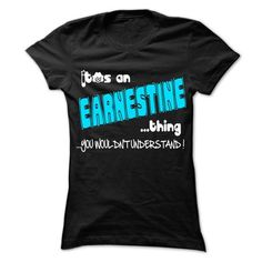 It is EARNESTINE Thing ... 999 Cool Name Shirt ! - #boyfriend gift #grandparent gift. WANT THIS => https://www.sunfrog.com/LifeStyle/It-is-EARNESTINE-Thing-999-Cool-Name-Shirt-.html?68278