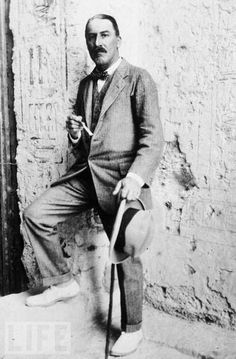 Howard Carter// Discovered King Tuts Tomb, was murdered soon after, rumors said sex  with a hustler was involved ? or part of the curse of tut.