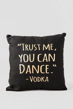 You Can Dance Decor Pillow