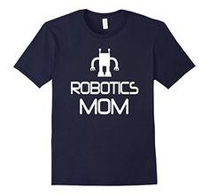 Men's Robotics Mom T-shirt Team Parent Club Competition T... https://www.amazon.com/dp/B01MG5KZ5V/ref=cm_sw_r_pi_dp_x_hbkMybCV392NC