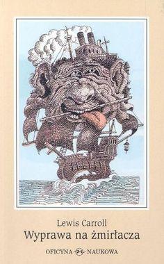 Janusz Stanny - Wyprawa na żmirłacza (Lewis Carroll)