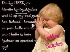 Goeie Nag, Special Quotes, Sleep Tight, Good Night Quotes, Afrikaans