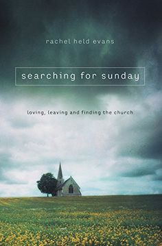 Searching for Sunday: Loving, Leaving, and Finding the Ch... https://smile.amazon.com/dp/0718022122/ref=cm_sw_r_pi_dp_U_x_n9B6AbJ5YEBTM