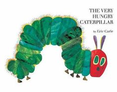Baby's first book: The Very Hungry Caterpillar by Eric Carle. The all-time classic picture book, from generation to generation, sold somewhere in the world every 30 seconds! Have you shared it with a child or grandchild in your life?