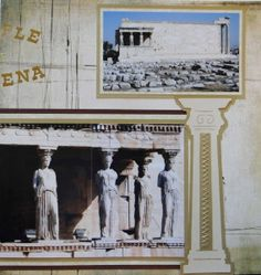 Athens Acropolis scrapbook page with a Column from Cricut's My World