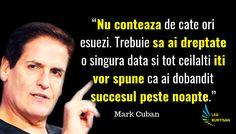 Mark Cuban - 13 Citate Motivationale Despre Munca Grea Si Succes Study Motivation, Fails, Qoutes, Insight, Leo, Knowledge, Memes, Motivation To Study, Quotations